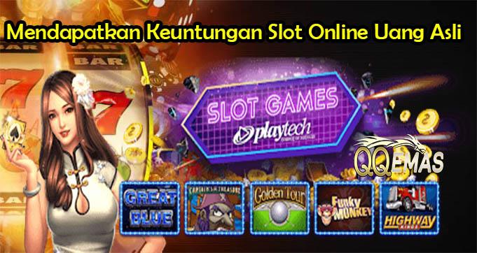 Teknik Mendapatkan Keuntungan Slot Online Uang Asli